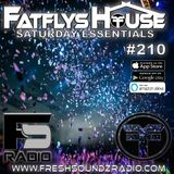 FatFlys House Podcast #210.  The Saturday Essentials