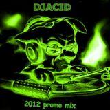 DjAcid-2012 promo mix