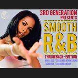 Smooth R&B - 3rd Generation Sound [Throwback]