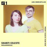 Shanti Celeste w/ Glasersfeld - 15th June 2018