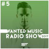 Wanted Music Radio Show 2017 #4