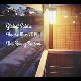 Global Spin's House Mix 2014 The Rainy Season