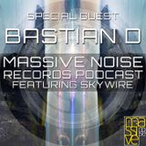 Massive Noise Records Podcast 003: Bastian D