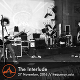 The Interlude - 27th November, 2016