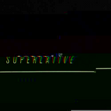 Superlative podcast #005