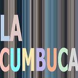 La Cumbuca Podcast 007