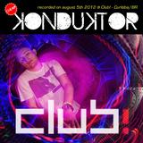 Cheap Konduktor - Set at Club! 2012-08-05