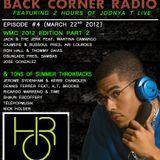 BACK CORNER RADIO: Episode #4 (March 22nd 2012)