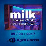 Kyril Garcia @ Milk House Club - 09/09/2017