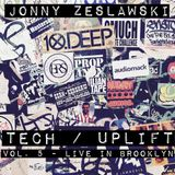 Tech / Uplift Vol.5 - Live in Brooklyn 051118
