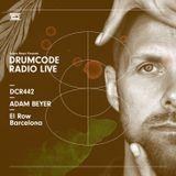 DCR442 – Drumcode Radio Live - Adam Beyer live from El Row, Barcelona