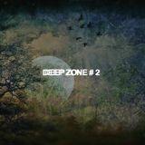 DEEP ZONE # 2