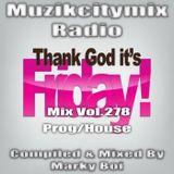 Marky Boi - Muzikcitymix Radio Mix Vol.278