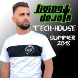 Living Dejota - Tech House Summer 2018