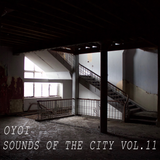 OYOI - Sounds of the City - Vol.11