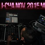 DJ JCHA Presents: The Nov. 2015 MIX