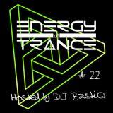 Energy of Trance - hosted by DJ BastiQ - EoTrance #22