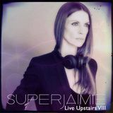 SuperJaimie Live Upstairs VIII