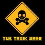 The Toxik Hour: Oct 1: Goth – Punk – Post-Punk - Alternative