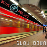 Slowdown 6