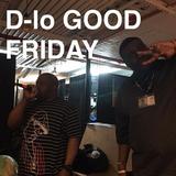 D-Lo Good Friday