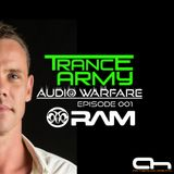 Audio WarFare (Guest Mix Episode 001 with RAM)