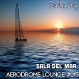 Aerodrome Lounge #015 : Sala Del Mar