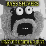 Bass Shivers mixed by Elusive + Henry The Eighth