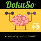 DokuSo - #braintraining sessions episode 1