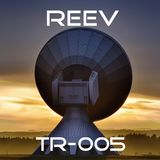 R.E.E.V. Transmit 005 - November 2017