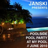 Poolside Pool Party At My Pool // June 2010 Mix