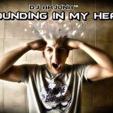 Dj Arjuna - Pounding In My Head
