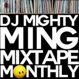 DJ Mighty Ming Presents: Mixtape Monthly 11