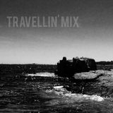 Travelling' Mix - Now You See The Light My Friend