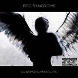BAD SYNDROME - OSMOTIC PRESSURE DJ MIX - 2011