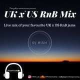 UK x US RnB Live mix #Summervibes