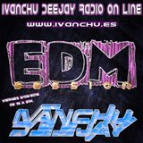 EDM SESSION IVANCHU DEEJAY RADIO 3/06/2016
