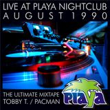 LIVE AT PLAYA AUGUST 1990