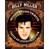 INTOXICA RADIO November 15, 2016 Tribute to BILLY MILLER