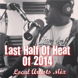 THE BIG SHOW - LAST HALF OF HEAT 12/30/31 - LOCAL ARTIST