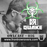 OwlCast - 016, With Dr. Quake