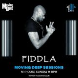 Fiddla & The Moving Deep Sessions. MI-HOUSE RADIO. 14th April 2019