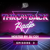 Throwback Radio #2 - DJ CO1
