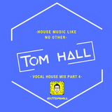 House Mix Vol. 8 | Mixed By TOM HALL UK