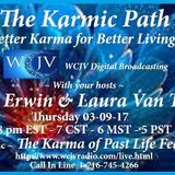 Karmic Path with Tina Erwin and Laura VanTyne 20170309_The Karma of Past Life Fear