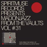 Spiritmuse Records: MADONJAZZ FTV Vol 31