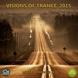 Visioins of Trance 2015 - Final Chapter