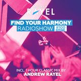 Find Your Harmony Radioshow #100 Part3 (incl. Andrew Rayel Classic Mix )