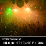 Krzysztof Chochlow Live @ Luna Club Netherlands