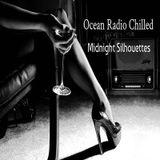 "Ocean Radio Chilled ""Midnight Silhouettes"" (8-16-15)"